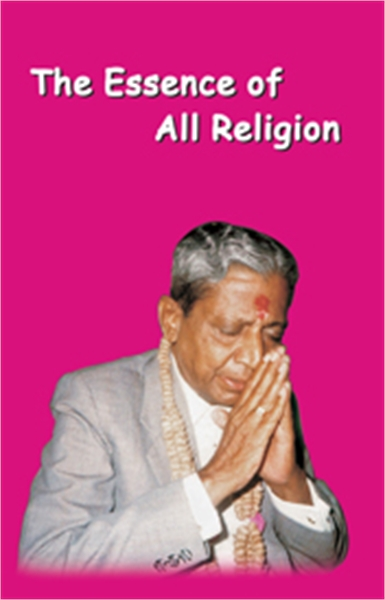 The Essence of all Religion by Bhagwan, Dada