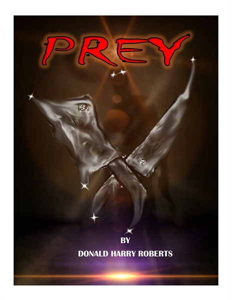 Prey Volume 1 by Roberts, Donald , Harry