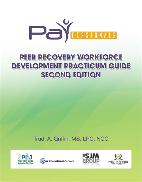 PARfessionals' Peer Recovery Workforce D... by Griffin, MS, LPC, NCC, Trudi