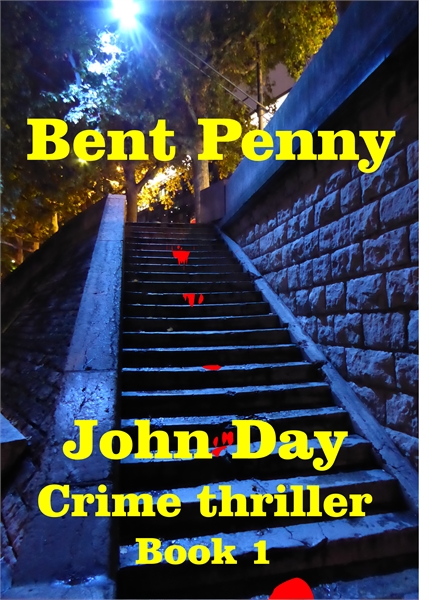 Bent Penny : Volume 1 by Day, John