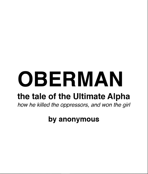 Oberman: The Tale of the Ultimate Alpha ... by Anonymous, Guru