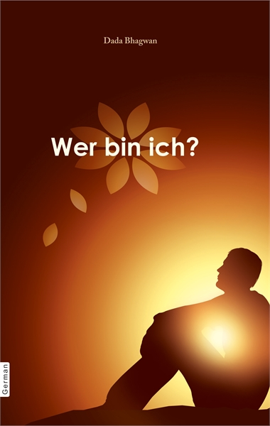 Who am I? (In German) by Bhagwan, Dada