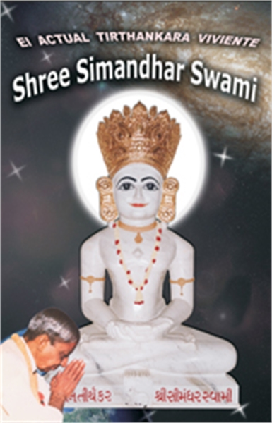 The Current Living Tirthankara Shree Sim... by Bhagwan, Dada