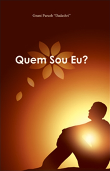 Who am I? (In Portuguese) by Bhagwan, Dada