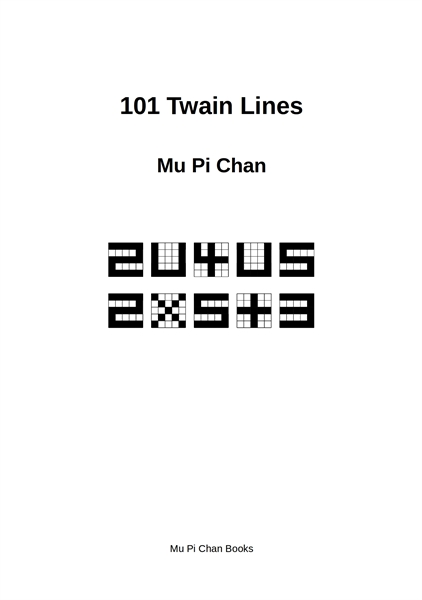 101 Twain Lines by Chan, Mu, Pi