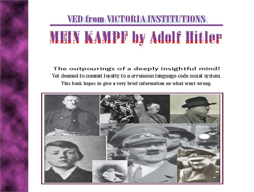 Mein Kampf by Adolf Hitler a Demystifica... by Ved from Victoria Institutions