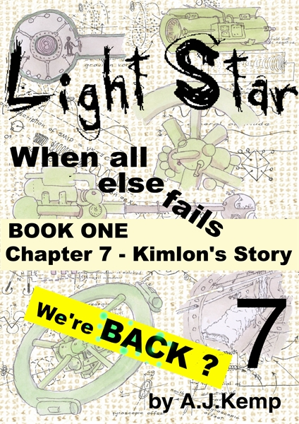 Light Star - When all else fails - Chapt... Volume Chapter 7 by Kemp, Anthony, James
