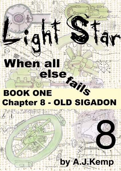 Light Star - When all else fails - Chapt... Volume Chapter 8 by Kemp, Anthony, James