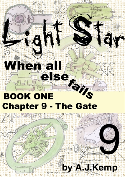 Light Star - When all else fails - Chapt... Volume Chapter 9 by Kemp, Anthony, James