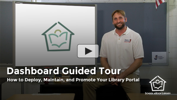 Dashboard Guided Tour : How to Deploy, M... by School eBook Library