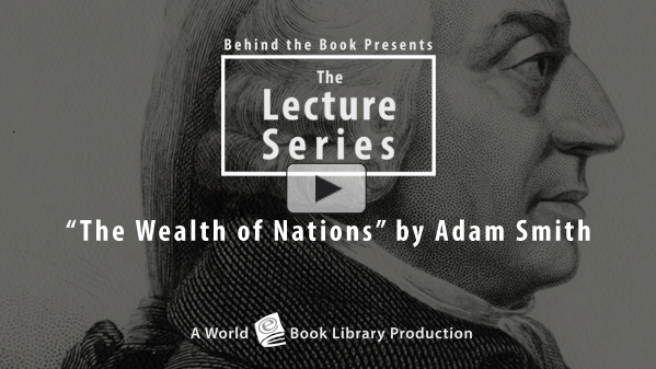 The Wealth of Nations by Adam Smith by Behind the Book